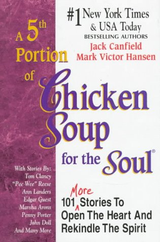 A 5th Portion of Chicken Soup for the Soul, Jack Canfield, Mark Victor Hansen