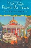 Miss Julia Paints the Town (Miss Julia, Book 9) (0670018643) by Ross, Ann B.