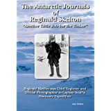 "The Antarctic Journals of Reginald Skelton: ""Another Little Job for the Tinker""by Reginald Skelton"
