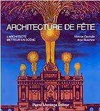 echange, troc Werner Oechslin, Anja Buschow - Architecture de fête L'architecte metteur en scène