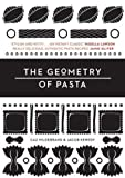 The Geometry of Pasta. Caz Hildebrand & Jacob Kenedy