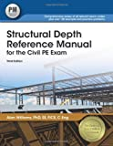 img - for Structural Depth Reference Manual for the Civil PE Exam book / textbook / text book