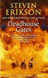 Deadhouse Gates: A Tale of The Malazan Book of the Fallen