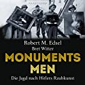 Monuments Men: Die Jagd nach Hitlers Raubkunst (       UNABRIDGED) by Robert M. Edsel, Bret Witter Narrated by Detlef Bierstedt