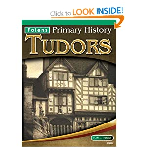 Tudors Textbook (Folens Primary History) Tony D.Triggs