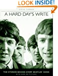 A Hard Day's Write: The Stories Behin...