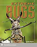 img - for Extreme Bugs (The Extreme Wonders Series) book / textbook / text book