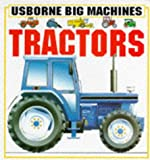 Tractors (Usborne Big Machines Board Books) (0746010974) by Caroline Young