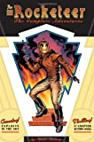 The Rocketeer: The Complete Collection