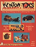 img - for Kenton Cast Iron Toys: The Real Thing in Everything but Size book / textbook / text book