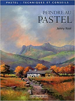 Peindre au pastel: 9782756508184: Amazon.com: Books