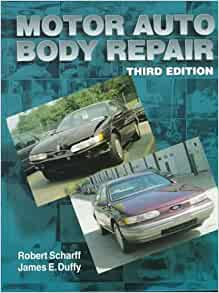 Motor auto body repair james e duffy robert scharff for Motor vehicle body repair