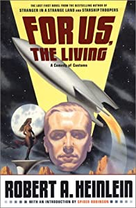 "Cover of ""For Us, The Living: A Comedy of..."