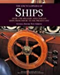 The Encyclopedia of Ships: Over 1,500...
