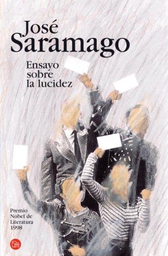 Ensayo sobre la lucidez (Narrativa (Punto de Lectura)) (Spanish Edition)
