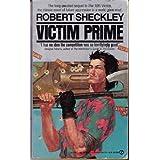 Victim Prime ~ Robert Sheckley