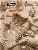 echange, troc Annie Caubet, Patrick Pouysségur, Louis-Antoine Prat - L'Empire du temps : Mythes et creations