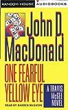 One Fearful Yellow Eye: A Travis McGee Novel (Travis Mcgee Series)