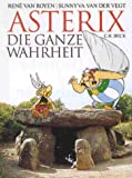 img - for Asterix. Die ganze Wahrheit. book / textbook / text book