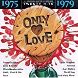 Only Love: 1975-1979 (Series)