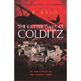 The Latter Days at Colditz (CASSELL MILITARY PAPERBACKS)by Pat R. Reid