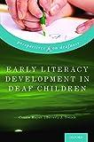 Early Literacy Development in Deaf Children