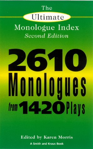The Ultimate Monologue Index (Smith and Kraus Monologue Index), Second Edition
