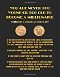 Michael DuBasso You Are Never Too Young Or Too Old To Become A Millionaire: Written by Michael DuBasso,