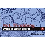 Hot, Throbbing Dykes to Watch Out for: Cartoons