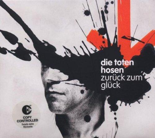Die Toten Hosen - Zurueck Zum Glueck - Zortam Music