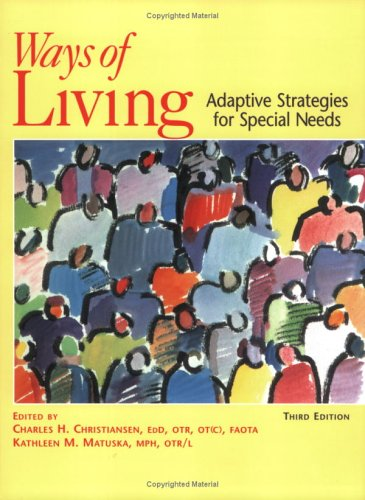 Ways of Living: Adaptive Strategies for Special Needs,...