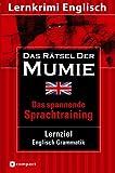 Lernziel Englisch Grammatik. Das Rätsel der Mumie title=