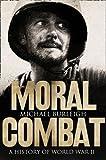 Moral Combat: A History of World War II