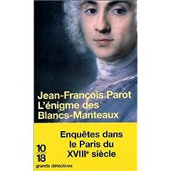 couverture du livre l'énigme des blancs-manteaux de jean-françois parot