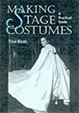 Making Stage Costumes: A Practical Guide