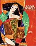 Egon Schiele: Life and Work (0810946149) by Jane Kallir