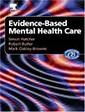Evidenced-Based Mental Health Care, 1e (0443073066) by Hatcher, Simon