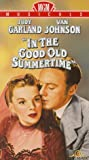 In The Good Old Summertime [VHS]