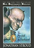 The Amulet of Samarkand (The Bartimaeus Trilogy, Book 1) (0606328130) by Jonathan Stroud