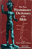 img - for The New Westminster Dictionary of the Bible book / textbook / text book