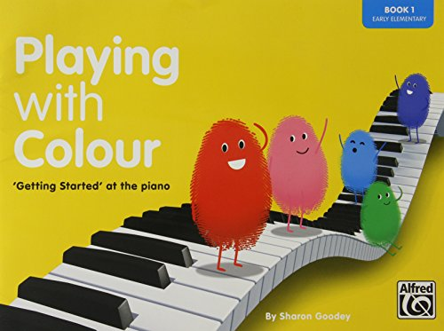 playing-with-colour-book-one-getting-started-at-the-piano-early-elementary-step-by-step-introduction