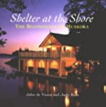 Shelter at the Shore: Boathouses of M...