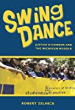 Swing Dance: Justice O'Connor and the Michigan Muddle (Hoover Institution Press Publication)