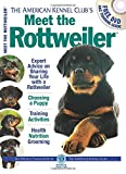 img - for Meet the Rottweiler (AKC Meet the Breed Series) book / textbook / text book