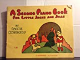 img - for A Second Piano book for Little Jacks and Jills book / textbook / text book