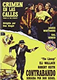 Crimen En Las Calles - Crime in the streets / Contrabando - The lineup - Don Siegel.