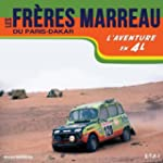 Les fr�res Marreau du Paris-Dakar : L...