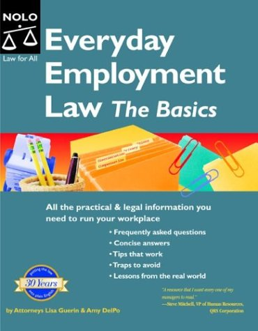 Everyday Employment Law: The Basics (Manager's Legal Handbook)