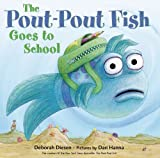img - for The Pout-Pout Fish Goes to School (Pout-Pout Fish Adventure) book / textbook / text book
