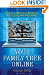 Your Family Tree Online: How to trace...